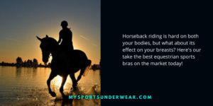 best horseback riding bras